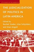 The Judicialization of Politics in Latin America 0 9781403970862 1403970866