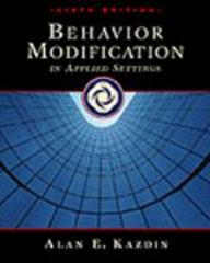 Behavior Modification in Applied Settings 6th edition 9780534348991 0534348998