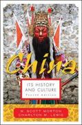 China: Its History and Culture 4th edition 9780071412797 0071412794