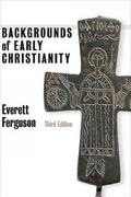 Backgrounds of Early Christianity 3rd edition 9780802822215 0802822215