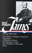 William James: Writings 1902-1910 0 9780940450387 0940450380