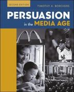 Persuasion in The Media Age with PowerWeb 2nd edition 9780072993370 0072993375