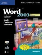 Microsoft Office Word 2003: Comprehensive Concepts and Techniques, CourseCard Edition 2nd edition 9781418843571 1418843571