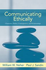 Communicating Ethically 1st edition 9780205393633 0205393632