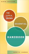 The Little, Brown Essential Handbook 5th Edition 9780321331595 0321331591