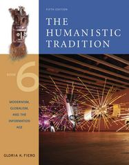 The Humanistic Tradition, Book 6: Modernism, Globalism, and the Information Age (Humanistic Tradtion) 5th edition 9780072910230 0072910232