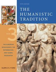 The Humanistic Tradition, Book 3: The European Renaissance, The Reformation, and Global Encounter 5th edition 9780072910117 0072910119