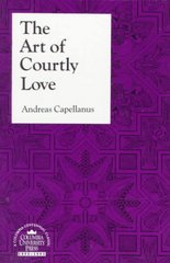 The Art of Courtly Love 1st Edition 9780231073059 0231073054