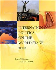 International politics on the world stage by mark a. Boyer, john t.