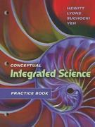 Practice Book for Conceptual Integrated Science 1st edition 9780805390391 0805390391