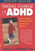 Taking Charge of ADHD 2nd edition 9781572306004 1572306009
