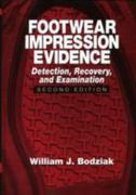 Footwear Impression Evidence 2nd Edition 9780849310454 0849310458