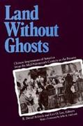 Land Without Ghosts 1st Edition 9780520084247 0520084241