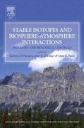 Stable Isotopes and Biosphere - Atmosphere Interactions 0 9780080525280 0080525288