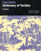 Fairchild's Dictionary of Textiles 7th edition 7th edition 9780870057076 0870057073