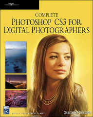 Complete Photoshop CS3 for Digital Photographers 1st edition 9781584505365 1584505362