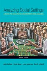 Analyzing Social Settings 4th Edition 9780534528614 0534528619