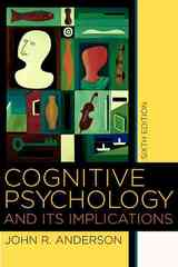 Cognitive Psychology and its Implications 6th edition 9780716701101 0716701103