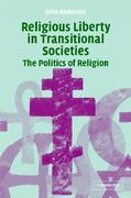Religious Liberty in Transitional Societies 0 9780521823968 052182396X