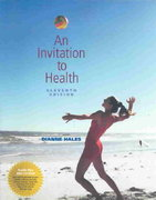 An Invitation to Health (with Profile Plus 2005, Health, Fitness and Wellness Explorer, and InfoTrac) 11th edition 9780534635589 053463558X