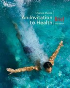 An Invitation to Health, Brief Edition (with Personal Health SelfAssessment with Health Almanac and CengageNOW, InfoTrac  Printed Access Card) 5th Edition 9780495111641 0495111643