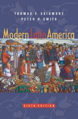 Modern Latin America 6th edition 9780195170139 019517013X