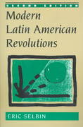 Modern Latin American Revolutions 2nd edition 9780813335636 0813335639