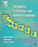 Parameter Estimation and Inverse Problems 2nd Edition 9780123850492 0123850495