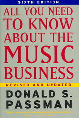 All You Need to Know about the Music Business 6th Edition 9780743293181 0743293185