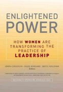Enlightened Power: How Women are Transforming the Practice of Leadership 1st edition 9780787977870 078797787X