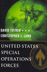 United States Special Operations Forces 1st Edition 9780231506892 0231506899