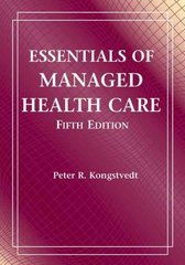 Essentials of Managed Health Care 5th Edition 9780763739836 0763739839
