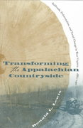 Transforming the Appalachian Countryside 0 9780807847060 0807847062