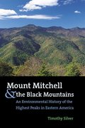 Mount Mitchell and the Black Mountains 0 9780807854235 0807854239