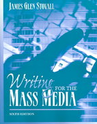 Writing for the Mass Media 6th edition 9780205449729 0205449727
