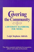 Covering the Community 1st edition 9780761985136 0761985131