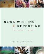 News Writing and Reporting for Today's Media 7th Edition 9780072981094 0072981091