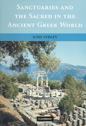 Sanctuaries and the Sacred in the Ancient Greek World 0 9780521006354 052100635X