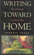 Writing Toward Home 1st Edition 9780435081249 0435081241