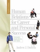 Human Relations for Career and Personal Success 8th edition 9780131791794 0131791796