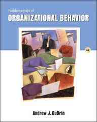 Fundamentals of Organizational Behavior (with InfoTrac) 4th edition 9780324421392 0324421397
