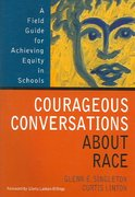 Courageous Conversations About Race 1st edition 9780761988779 0761988777