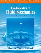 Student Solutions Manual and Study Guide to accompany Fundamentals of Fluid Mechanics, 5th Edition 5th edition 9780471718963 0471718963