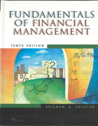 Fundamentals of Financial Management (with Xtra! CD-ROM and InfoTrac) 10th Edition 9780324178296 0324178298