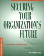 Securing Your Organization's Future 1st Edition 9780879549008 0879549009