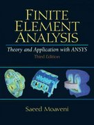 Finite Element Analysis Theory and Application with ANSYS 3rd Edition 9780131890800 0131890808