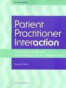 Patient Practitioner Interaction 4th edition 9781556427206 1556427204