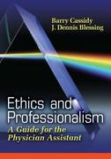 Ethics and Professionalism: A Guide for the Physician Assistant 1st Edition 9780803619647 0803619642