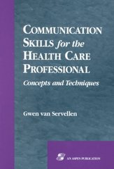 Communication Skills for the Health Care Professional 0 9780834207660 0834207664