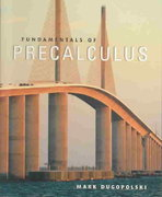 Fundamentals of Precalculus 1st edition 9780321122322 0321122321